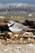 Plover Landing - Marie Zhuikov
