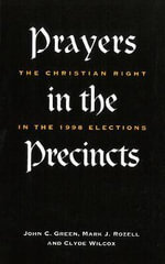 Prayers in the Precincts : The Christian Right in the 1998 Election