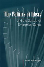 The Politics of Ideas and the Spread of Enterprise Zones - Karen Mossberger