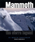 Mammoth : The Sierra Legend - Martin Forstenzer