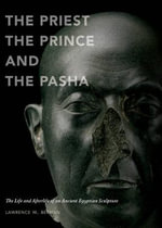 The Priest, the Prince, and the Pasha - Lawrence M. Berman
