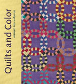 Quilts and Color : The Pilgrim / Roy Collection - Pamela A. Parmal
