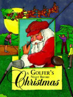 A Golfer's Night Before Christmas : Night Before Christmas (Gibbs) - Jody Feldman