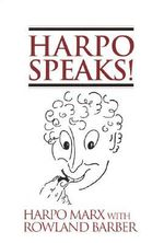 Harpo Speaks! - Harpo Marx