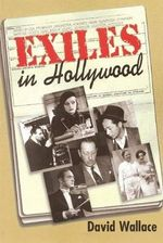Exiles in Hollywood : Medieval Cultures, V. 16 - David Wallace
