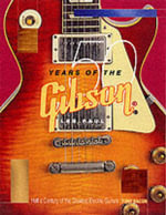 Tony Bacon : 50 Years of the Gibson Les Paul - Tony Bacon