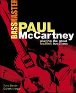 Tony Bacon/Gareth Morgan : Paul McCartney - Bassmaster - Tony Bacon