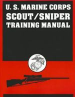U.S. Marine Corps Scout/Sniper Training Manual - Desert Publications