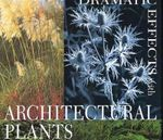 Dramatic Effects with Architectural Plants - Noel Kingsbury