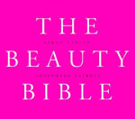 Beauty Bible : Your Ultimate Guide to the Best Beauty Products - ... - Josephine Fairly