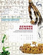 Genome Science : A Practical and Conceptual Introduction to Molecular Genetic Analysis in Eukaryotes - David Micklos