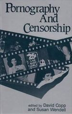 Pornography and Censorship : New Concepts in Human Sexuality Series - David Copp