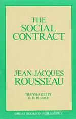 The Social Contract : Great Books in Philosophy - Jean-Jacques Rousseau