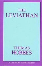The Leviathan : Great Books in Philosophy - Thomas Hobbes
