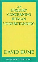 An Enquiry Concerning Human Understanding : Great Books in Philosophy - David Hume