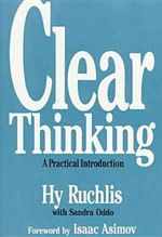 Clear Thinking : A Practical Introduction - Hyman Ruchliss