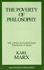 The Poverty of Philosophy : Penguin Classics Deluxe Edition - Karl Marx