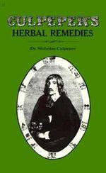 Herbal Remedies - Nicholas Culpeper