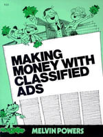 Making Money with Classified Ads - Melvin Powers