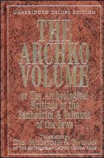 The Archko Volume : or the Archeological Writings of the Sanhedrim and Talmuds of the Jews - Dr. McIntosh