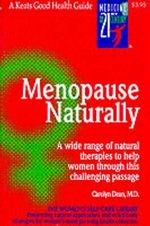 Menopause Naturally : Keats Good Health Guides - Carolyn Dean