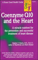 Coenzyme Q10 and the Heart : Cold Spring Harbor Monograph - M.D. Stephen T. Sinatra