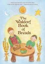 Waldorf Book of Breads - Marsha Post