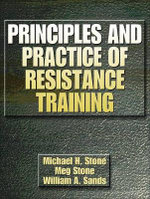 Principles and Practice of Resistance Training : Female Bodybuilders and the Struggle for Self-defi... - Michael Stone