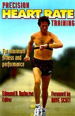 Precision Heart Rate Training - Edmund R. Burke