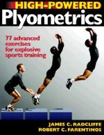 High-powered Plyometrics - J.C. Radcliffe