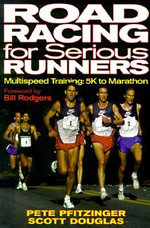 Road Racing for Serious Runners - Pete Pfitzinger