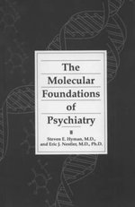 The Molecular Foundations of Psychiatry - Steven E. Hyman