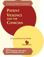 Patient Violence and the Clinician : Racial and Ethnic Considerations