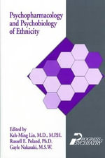 Psychopharmacology and Psychobiology of Ethnicity : Classics of Carpatho-Rusyn Scholarship