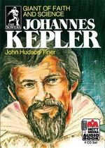 Johannes Kepler : Giant of Faith and Science - John Hudson Tiner
