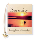 Serenity : Finding Peace & Tranquility [With Dove Charm on Bookmark] - Sarah M. Hupp