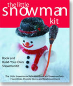 The Little Snowman Kit : Book and Build-Your-Own Snowman Kit - Ruth Cullen