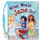 What Would Jane Do? - Heather Zschock