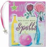 Little Book of Spells : Petites S. - Suzanne Siegel Zenkel