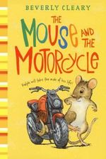 The Mouse and the Motorcycle - Beverly Cleary