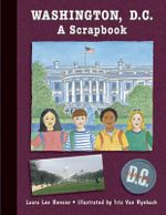 Washington, D.C. : A Scrapbook - Laura Lee Benson