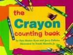 The Crayon Counting Book - Pam Munoz Ryan