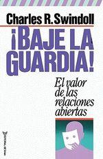 !Baje La Guardia! - Dr Charles R Swindoll