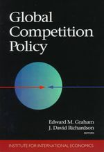 Global Competition Policy - Edward M. Graham