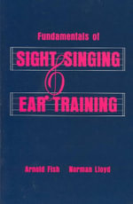Fundamentals of Sight Singing & Ear Training - Arnold Fish