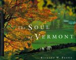 The Soul of Vermont - Richard W. Brown