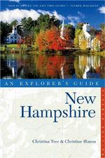 Explorer's Guide New Hampshire : An Explorer's Guide - Christina Tree