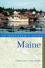 Maine : An Explorer's Guide - Christina Tree
