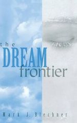 The Dream Frontier : The Sense of the Elemental - Mark J. Blechner