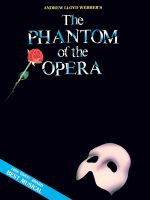 Phantom of the Opera - Souvenir Edition : Piano/Vocal Selections (Melody in the Piano Part) - Hal Leonard Publishing Corporation